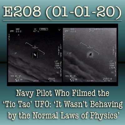 E208 Navy Pilot Who Filmed the 'Tic Tac' UFO: 'It Wasn't Behaving by the Normal Laws of Physics'