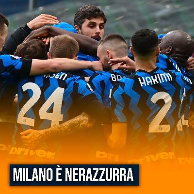 Milano è nerazzurra