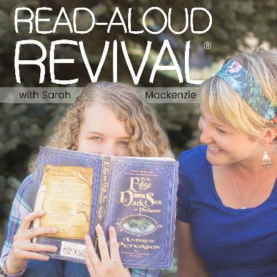 RAR #148: 3 Books I Adore, Reading Curriculum, and What We're Reading Aloud this Spring