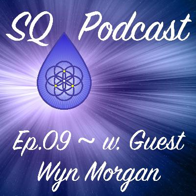 SQP-Ep.009 ~ A Lesson About Emotions from a Pane of Glass (w. Wyn Morgan)
