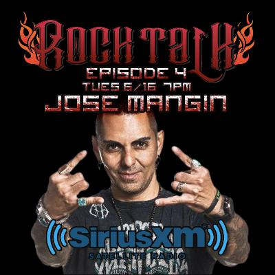Rock Talk Episode 4: Jose Mangin - SiriusXM & Affliction