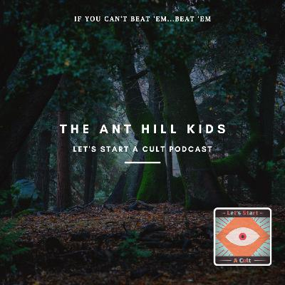 The Ant Hill Kids