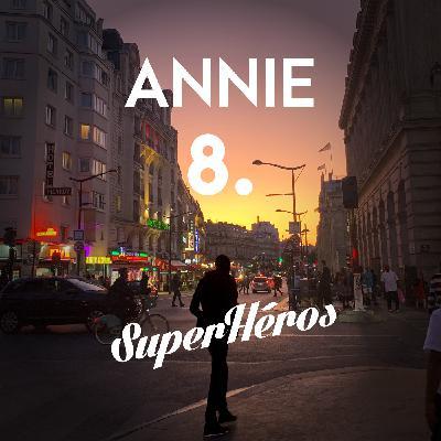 Annie - Episode 8 - Le terrain de l'ennemi