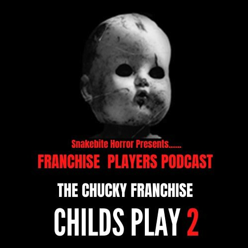 Franchise Players - Childs Play 2 feat Russell Bailey