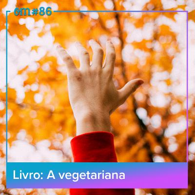 #86-A Vegetariana