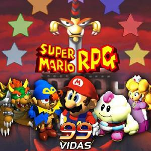99Vidas 372 - Super Mario RPG