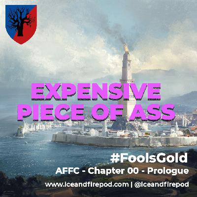 240 – A Feast for Crows Chapter 00 – Prologue #FoolsGold