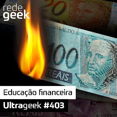 Ultrageek – Educação financeira