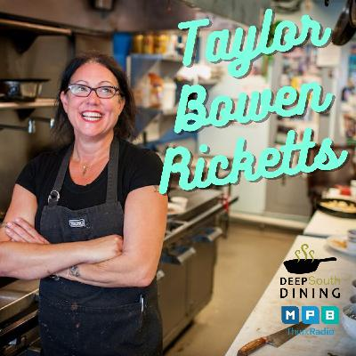 Deep South Dining   Taylor Bowen Ricketts