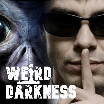 """""""THE MEN IN BLACK, SWAMP GAS, PROJECT GRUDGE, AND 400-YEAR-OLD UFOS"""" #WeirdDarkness"""