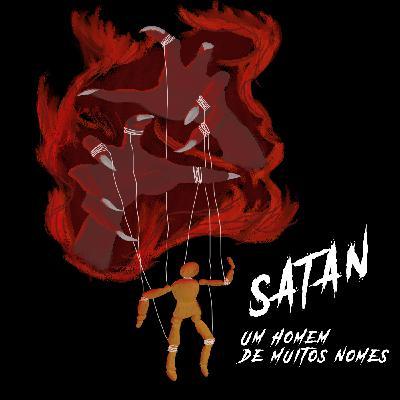 Calafrio T01E06 – Satan: um homem de muitos nomes