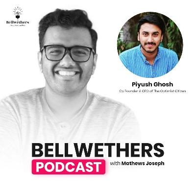 Piyush Ghosh, Co-Founder & CEO of The Optimist Citizen