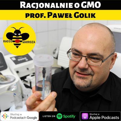 Racjonalnie o GMO - prof. Paweł Golik - 2/2