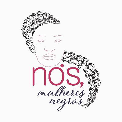 Teaser: Nós, Mulheres Negras