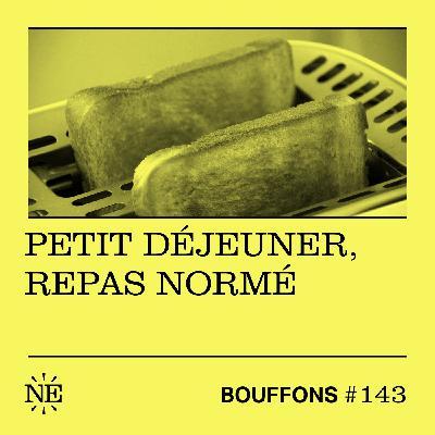 #143 - Petit déjeuner, repas normé