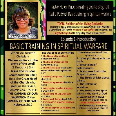 Episode 1 Boot Camp-Basic Training In Spiritual Warfare