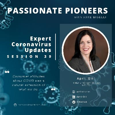 Expert Coronavirus Updates with April Gill | Session 39