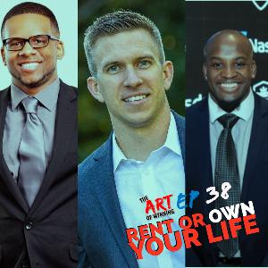 Episode 38: Rent or OWN your life