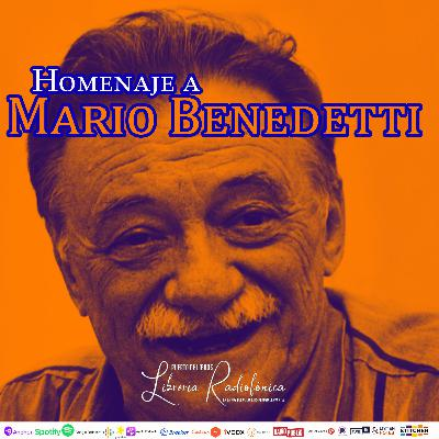 #218: Homenaje a Mario Benedetti