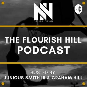 Flourish Hill Podcast - Episode 10 - Kinston Girls Head Coach Christopher Bradshaw & West Craven Boys Head Coach David Fernandez