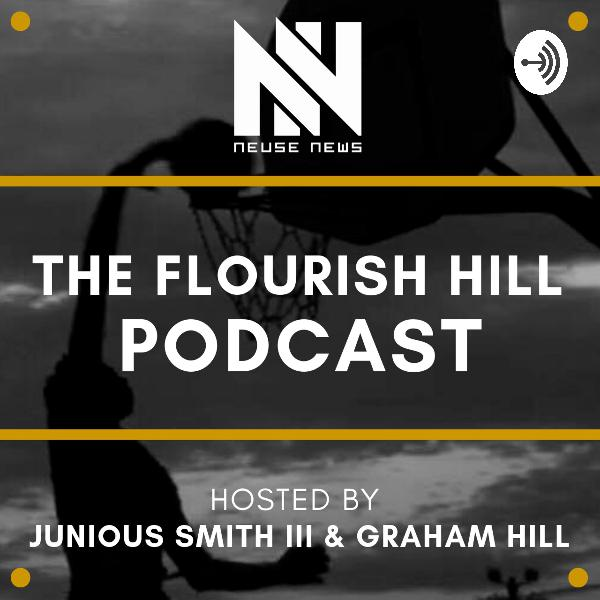 The Flourish Hill Podcast - Episode 12 - With the Illustrious and Notorious Bryan Hanks