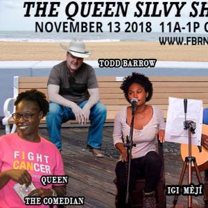 The Queen Silvy Show - November 13 2018