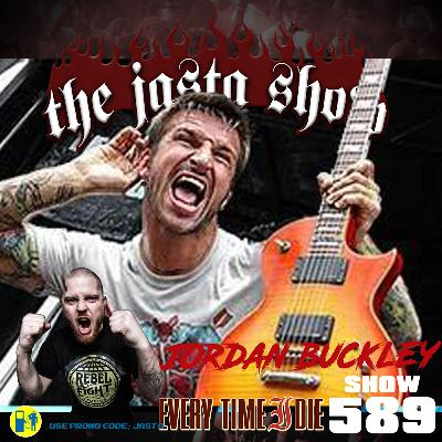 Show #589 - Jordan Buckley (Everytime I Die)