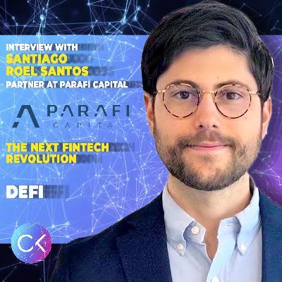 DeFi: The Next Fintech Revolution (w/ Constantin Kogan and Santiago Roel Santos)