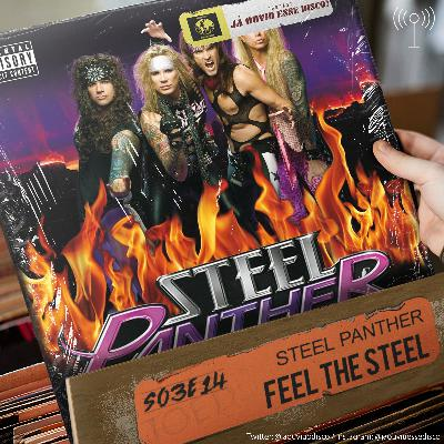 S03E14 Feel the Steel - Steel Panther