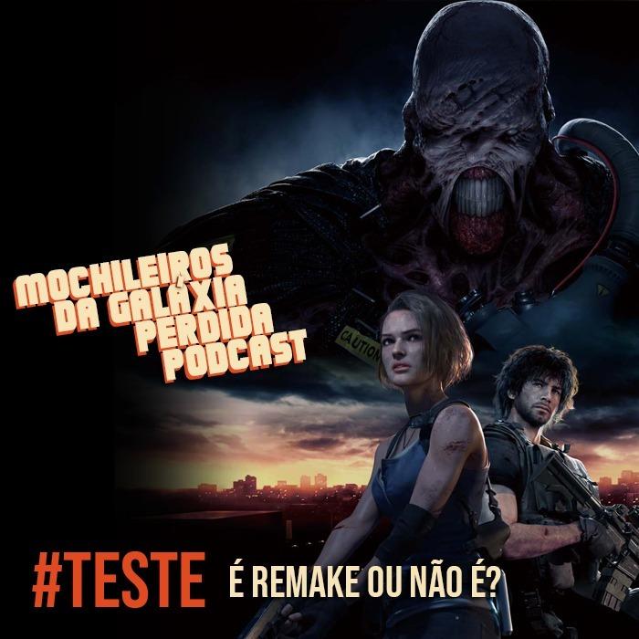 MGPCast #TESTE - Resident Evil 3: É remake ou não é?