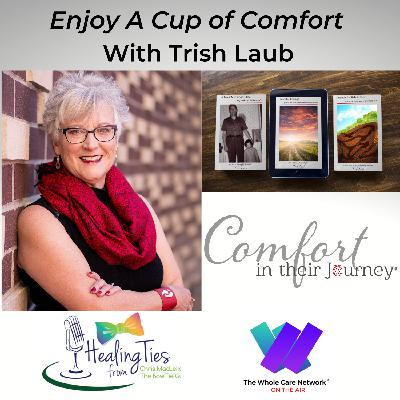 Enjoy a Cup of Comfort with Trish Laub