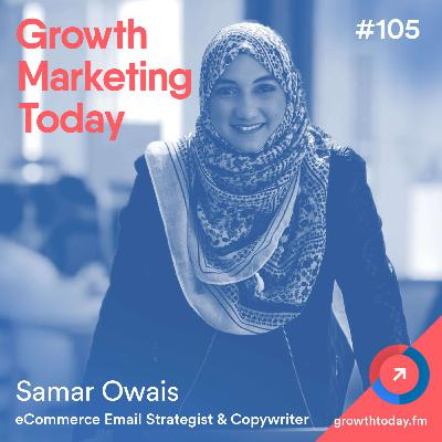 The 22-Email Welcome Series That's Generated over $150k for an eCommerce Brand with Samar Owais (GMT105)