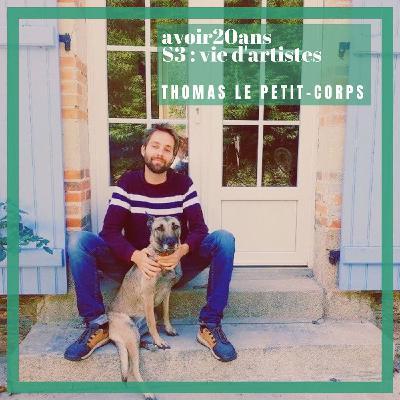 avoir 20 ans - S3/E3 : Thomas Le Petit-Corps, scénariste et auteur jeunesse