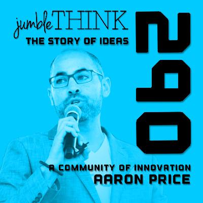 Building a Community of Innovation with Aaron Price