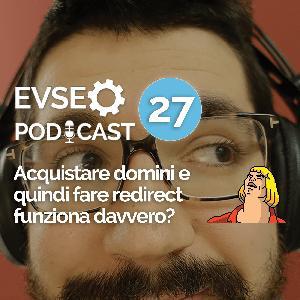 Acquistare domini e quindi fare redirect funziona davvero? - EV SEO Podcast #27