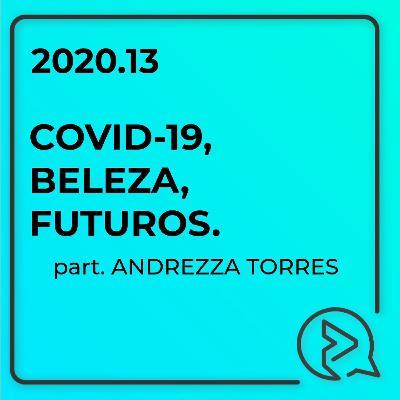 COVID-19, Beleza, Futuros.