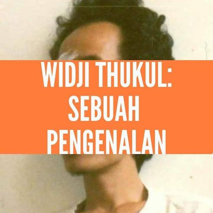 Widji Thukul; Sebuah Pengenalan - Dr. Febri Ian