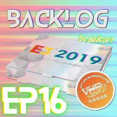 Backlog Episode16 - E3 Pizza fin de Gen supplement VHS & Canapé