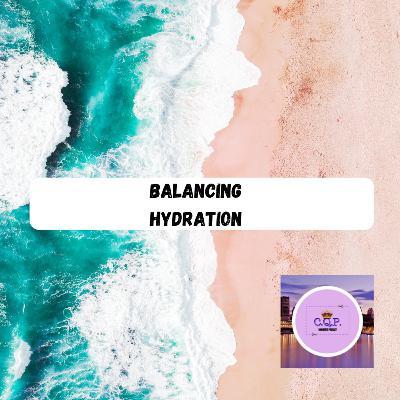 Balancing Hydration