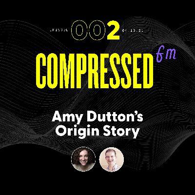 2 | Amy Dutton's Origin Story