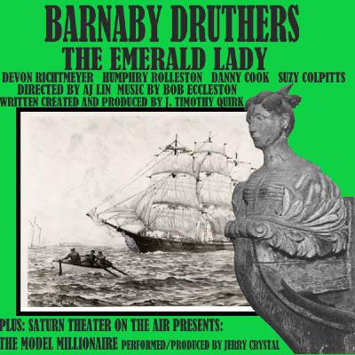 Barnaby Druthers: The Emerald Lady