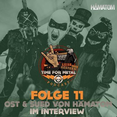 Folge 11 - Ost & Sued (Hämatom & Beichtstuhl) im Interview
