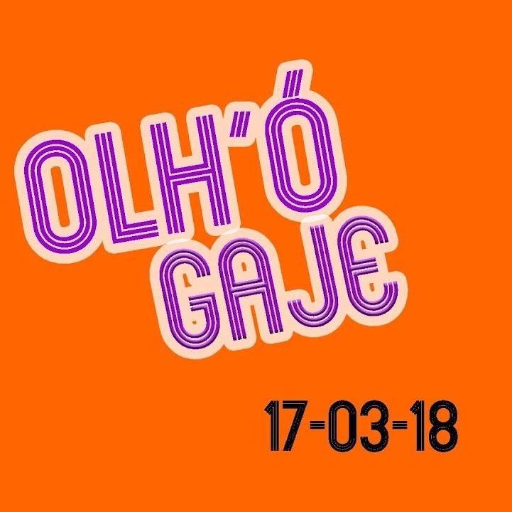 OLH'Ó GAJE ∕∕ 17-03-18