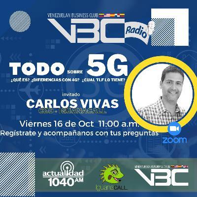 VBC Todo sobre 5G - Carlos Vivas - Oct 2020