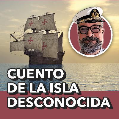 Cuento de la Isla Desconocida, de José Saramago