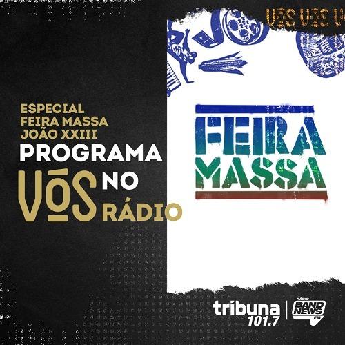 VÓS NO RÁDIO #43: Um especial sobre Feira Massa e direito ao lazer, com Fernanda Wilza