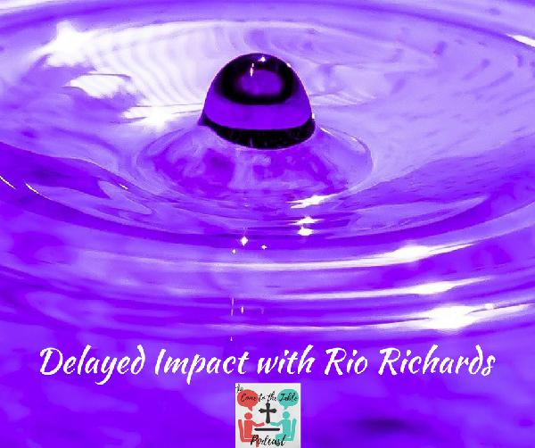 Delayed Impact with Rio Richards