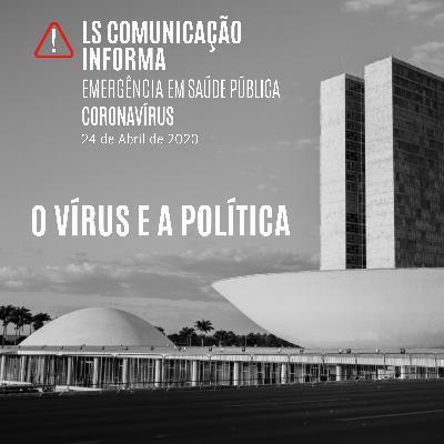 O vírus e o jogo político