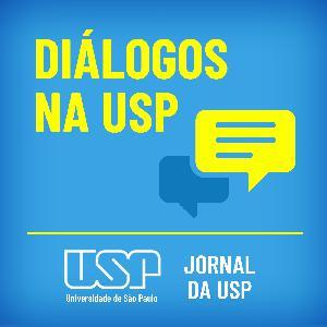 """Diálogos na USP #18 """"Mulheres são seres de transformação social"""""""
