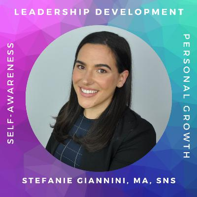 Leading Through Uncertainty with Stefanie Giannini, MA, SNS